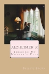 """Alzheimer's Through My Mother's Eyes"" – on ""Plaid Radio"" !!"